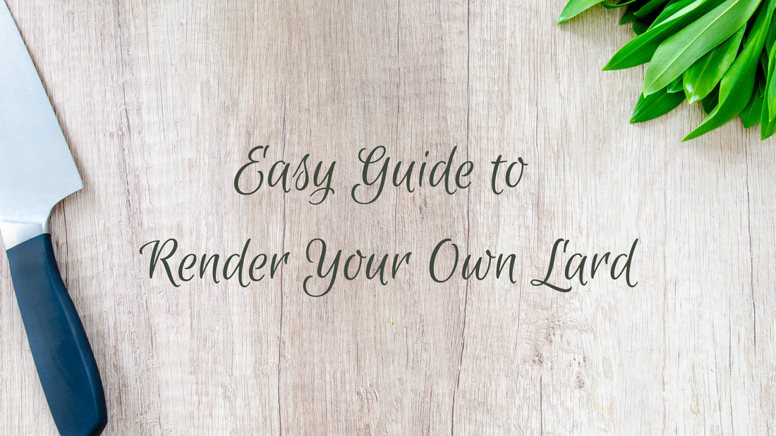Easy Guide to Render Your Own Lard Willow Farm